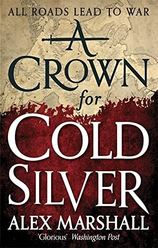 9780356502830: A Crown for Cold Silver (Crimson Empire)