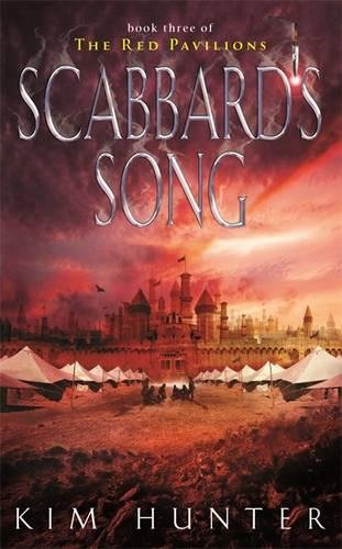 9780356503127: Scabbard's Song: The Red Pavilions: Book Three