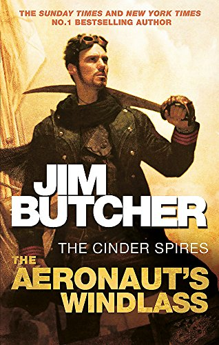 Aeronaut'S Windlass, The: Jim Butcher