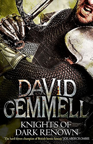 Knights Of Dark Renown: Gemmell, David