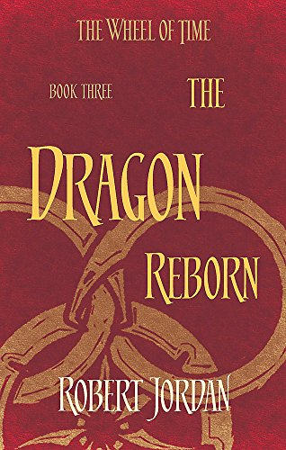 9780356503844: The Dragon Reborn: Book 3 of the Wheel of Time: 2