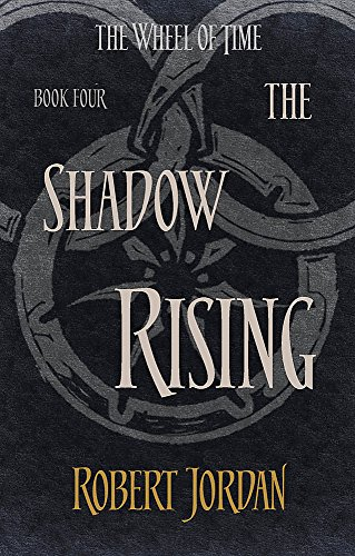 9780356503851: The Shadow Rising: Book 4 of the Wheel of Time