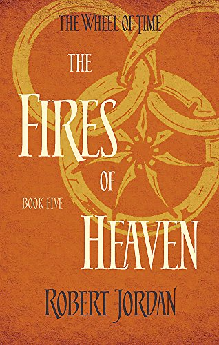 9780356503868: Fires Of Heaven. Wheel Of Time 5