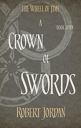 9780356503882: A Crown Of Swords: Book 7 of the Wheel of Time