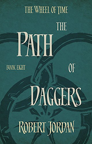 9780356503899: The Path Of Daggers: Book 8 of the Wheel of Time: 8/12