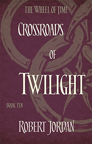 9780356503912: Crossroads Of Twilight. Wheel Of Time 10