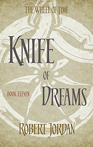 9780356503929: Knife Of Dreams. Wheel Of Time 11