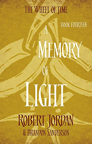 9780356503950: A Memory Of Light: 14 (Wheel of Time)