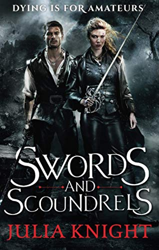 9780356504070: Swords and Scoundrels: The Duellists: Book One (Duellists Trilogy)