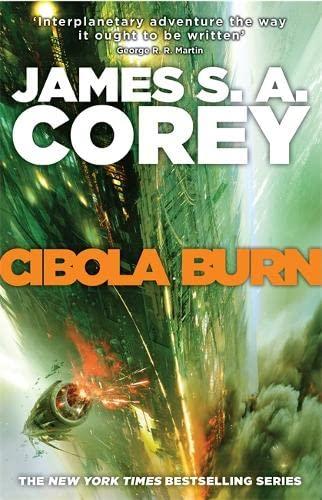 9780356504162: Cibola Burn: Book 4 of the Expanse