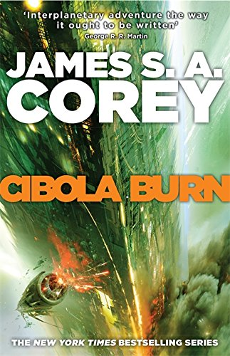9780356504179: Cibola Burn: Book 4 of the Expanse