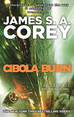 9780356504193: Cibola Burn: Book 4 of the Expanse (now a Prime Original series)