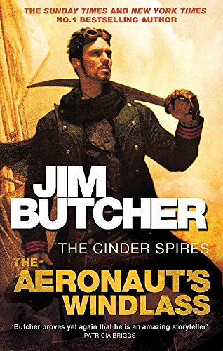 9780356504681: The Aeronaut's Windlass (Cinder Spires)