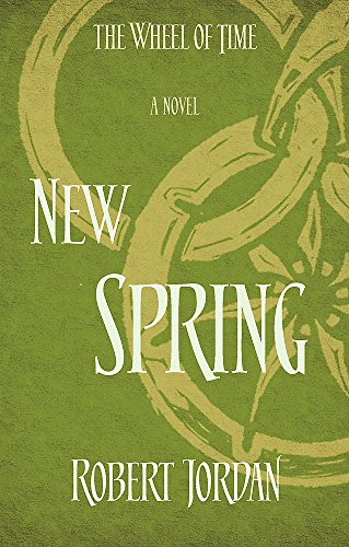 9780356504759: New Spring: A Wheel of Time Prequel