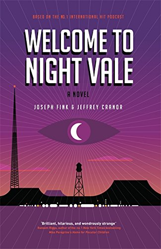 9780356504834: Welcome to Night Vale: A Novel