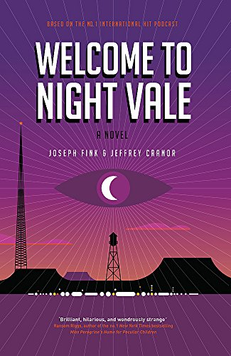 9780356504841: Welcome to Night Vale: A Novel