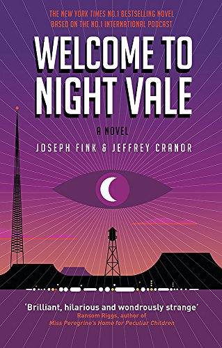9780356504865: Welcome to Night Vale