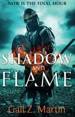 9780356504957: Shadow and Flame: Book 4 of the Ascendant Kingdoms Saga