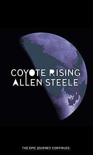 9780356504971: Coyote Rising: The Coyote Series: Book Two