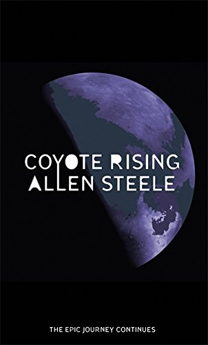 9780356504971: Coyote Rising (The Coyote Series)