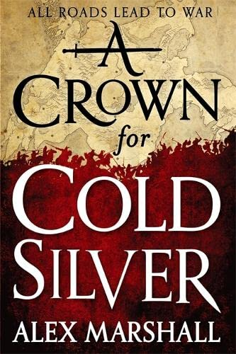 9780356505091: A Crown for Cold Silver