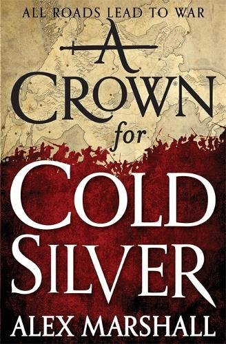 9780356505190: A Crown for Cold Silver (Crimson Empire)
