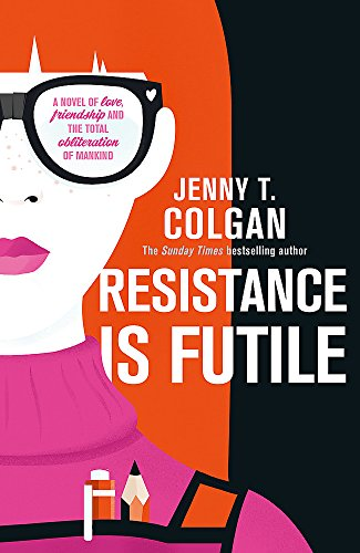 9780356505381: Resistance Is Futile