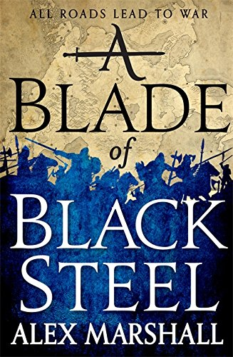 9780356505718: A Blade of Black Steel: Book Two of the Crimson Empire