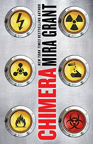Chimera: Book 3 of Parasitology: Mira Grant