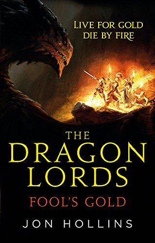 9780356507651: The Dragon Lords 1: Fool's Gold