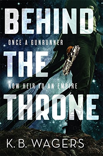 9780356508016: Behind the Throne: The Indranan War, Book 1