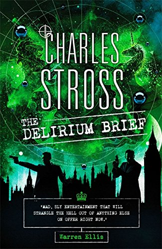 9780356508313: The Delirium Brief: A Laundry Files Novel