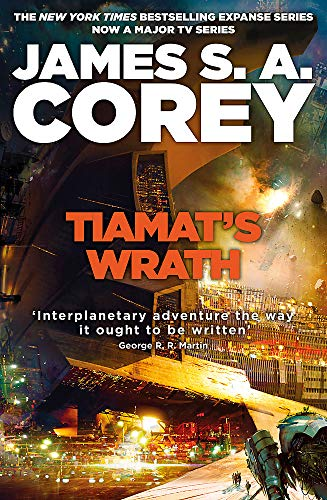 9780356510354: Tiamat's Wrath: Book 8 of the Expanse (now a Prime Original series)