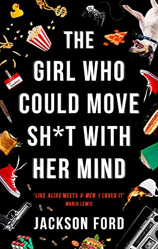 9780356510446: The Girl Who Could Move Sh*t With Her Mind (The Frost Files)