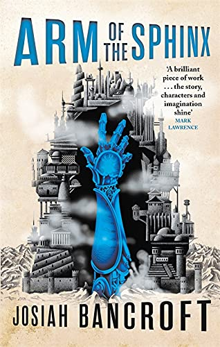 9780356510835: Arm of the Sphinx: Book Two of the Books of Babel