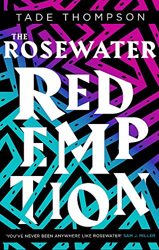 9780356511399: The Rosewater Redemption: Book 3 of the Wormwood Trilogy