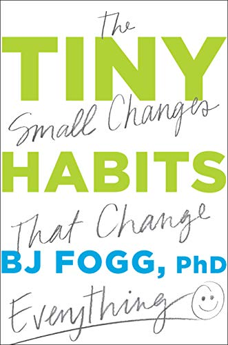 9780358003328: Tiny Habits: The Small Changes that Change Everything
