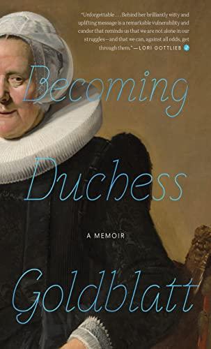 9780358216773: Becoming Duchess Goldblatt