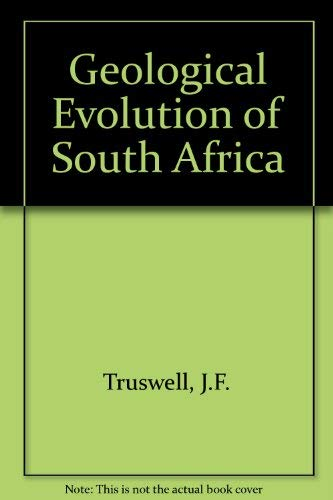 9780360002906: Geological Evolution of South Africa