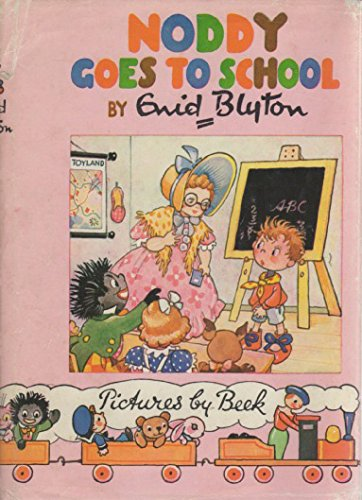 9780361004084: Noddy Goes to School