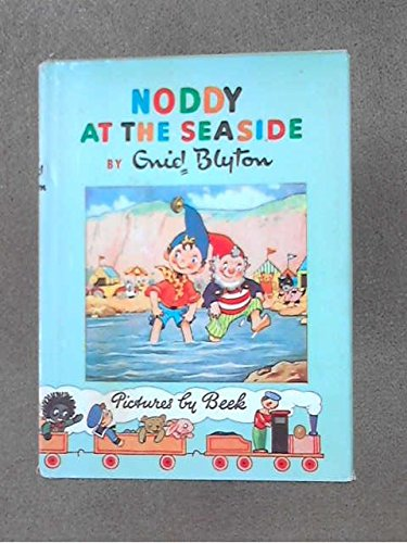 9780361004091: Noddy at the Seaside