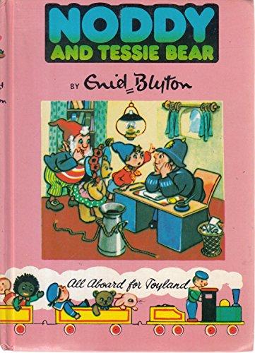 Noddy And Tessie Bear.: Blyton, Enid.