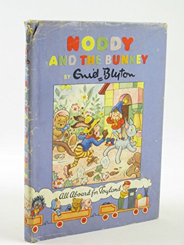 9780361004152: Noddy and the Bunkey