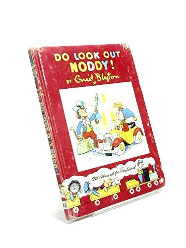 Do Look Out, Noddy: Noddy Book 15: Blyton, Enid