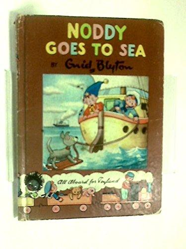 9780361004183: Noddy Goes to Sea