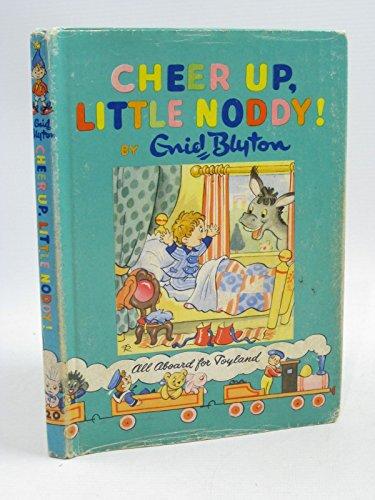 9780361004206: Cheer Up, Little Noddy!