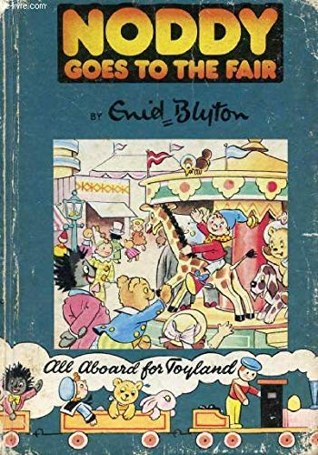 9780361004213: Noddy Goes to the Fair