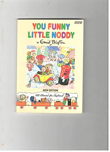 9780361004251: You Funny Little Noddy!