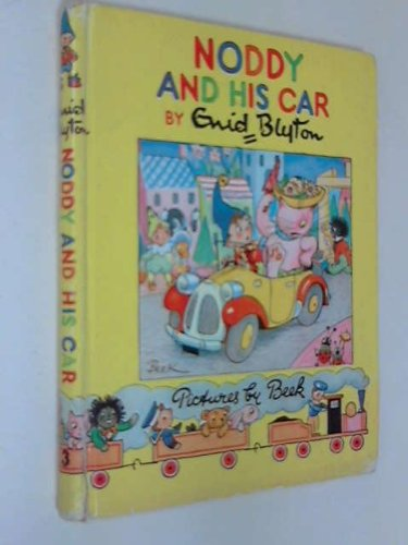 9780361004589: Noddy and His Car