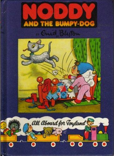 9780361004992: Noddy and the Bumpy-dog